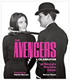 img - for The Avengers: A Celebration: 50 Years of a Television Classic book / textbook / text book