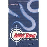 James Bond - Stille Wasser sind t�dlich