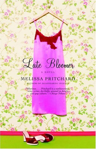 Late Bloomer, MELISSA PRITCHARD
