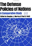 img - for The Defense Policies of Nations: A Comparative Study book / textbook / text book