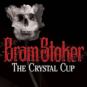 The Crystal Cup Audiobook