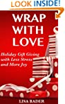 Wrap with Love:  Holiday Gift Giving...