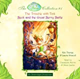 Disney Fairies Collection #1: The Trouble with Tink; Beck and the Great Berry Battle: Books 1 & 2 (Disney Fairies Collection)