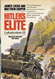 Hitler's elite: Leibstandarte SS, 1933-45 (Macdonald illustrated war studies) (0356081427) by Lucas, James Sidney