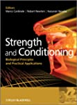 Strength and Conditioning: Biological...