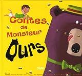 echange, troc Grimm, Blandine Aubin, Collectif - Contes de Monsieur Ours