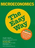 img - for Microeconomics the Easy Way (Barron's E-Z) book / textbook / text book