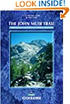 The The John Muir Trail: Through Cali...