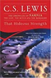 That Hideous Strength (Space Trilogy, Book 3)