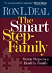 Smart Stepfamily, The: Seven Steps to...