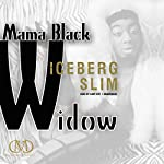 Mama Black Widow |  Iceberg Slim