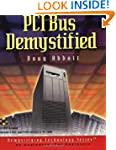 PCI Bus Demystified (Demystifying Tec...