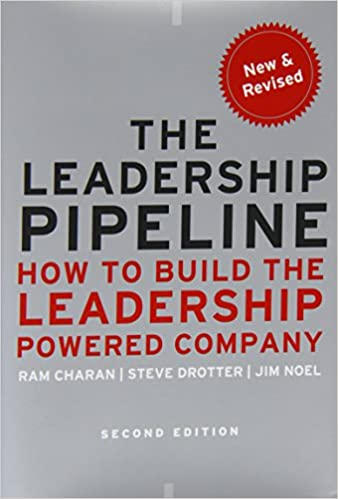 Flip to back Listen   See all 3 images The Leadership Pipeline: How to Build the Leadership Powered Company