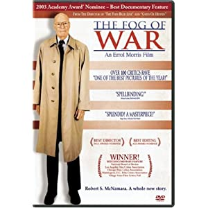 The Fog of War  : eleven lessons from the life of Robert S. McNamara