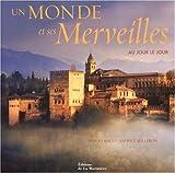 echange, troc Benoît Nacci, Patrice Milleron - Un monde et ses merveilles (ancien prix éditeur : 32 euros)
