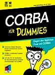 CORBA f�r Dummies.Gegen den t�glichen...