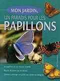 echange, troc Johan Possemiers - Mon jardin, un paradis pour les papillons