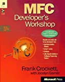 Mfc Developer's Workshop (Programming Series)
