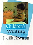The Craft of Childrens Writing, 2nd Edition