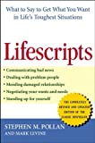 Lifescripts: What to Say to Get What You Want in Life's Toughest Situations (0471631019) by Pollan, Stephen M.