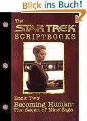 Becoming Human: The Seven of Nine Saga: Script Book #2 (Star Trek) (English Edition)