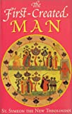 img - for The First-Created Man: Seven Homilies by St. Symeon the New Theologian book / textbook / text book