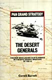 The Desert Generals (0330269909) by Barnett, Correlli
