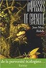 Impasses de Grenelle : De la perversit� �cologiste par F�dida