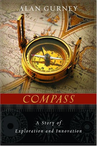 Compass: A Story of Exploration and Innovation, Alan Gurney