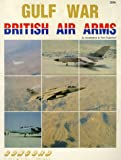 Gulf War: British Air Arms (Firepower Pictorials Special) Ian Rentoul