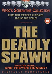 The Deadly Spawn [DVD]