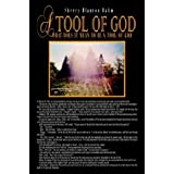 A tool of God: What Does It Mean to be a tool of God