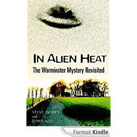 IN ALIEN HEAT: The Warminster Mystery Revisited (English Edition)
