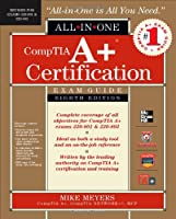 CompTIA A+ Certification All-in-One Exam Guide, 8th Edition ebook download