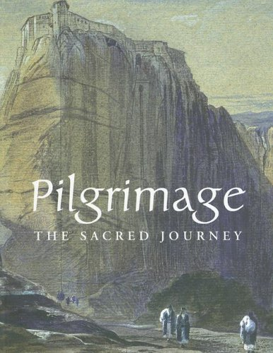 Pilgrimage: The Sacred Journey, RUTH BARNES