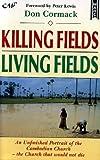 Killing Fields, Living Fields
