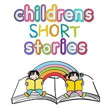 Children's Short Stories | Livre audio Auteur(s) : Roger William Wade Narrateur(s) : Brenda Markwell, Robin Markwell