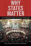 img - for Why States Matter: An Introduction to State Politics book / textbook / text book