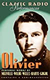 Olivier: Classic Radio Performances (Highbridge Distribution)