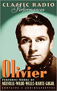 Olivier: Classic Radio Performances (Highbridge Distribution): H.G