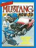 Mustang How-To Vol.II (Volume 2)