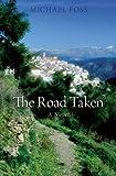The Road Taken (184317331X) by Foss, Michael