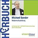 Moderne Ausbildung (UPTODATE-Offensive Handwerk) Hörbuch von Michael Sander Gesprochen von: Michael Sander, Martin Falk, Rolf Steffen