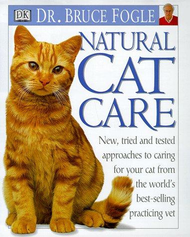 Natural Cat Care, Bruce Fogle
