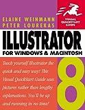 Illustrator 8 for Windows & Macintosh, Fifth Edition (Visual QuickStart Guide) (0201353881) by Weinmann, Elaine
