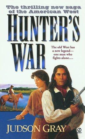 Hunter's War, JUDSON GRAY