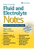 Fluid and Electrolyte Notes: Nurse's Clinical Pocket Guide (Davis's Notes)