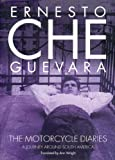 The Motorcycle Diaries: A Journey Around South America (1859849717) by Che Guevara
