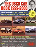 img - for The Used Car Book, 1999-2000: The Definitive Guide to Buying a Safe, Reliable, and Economical Used Car book / textbook / text book