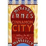 Cinnamon Cityby Miranda Innes